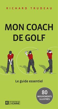 Mon coach de golf - Le guide de poche essentiel