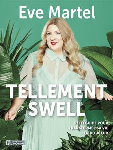 Tellement swell - Petit guide pour transformer sa vie en douceur