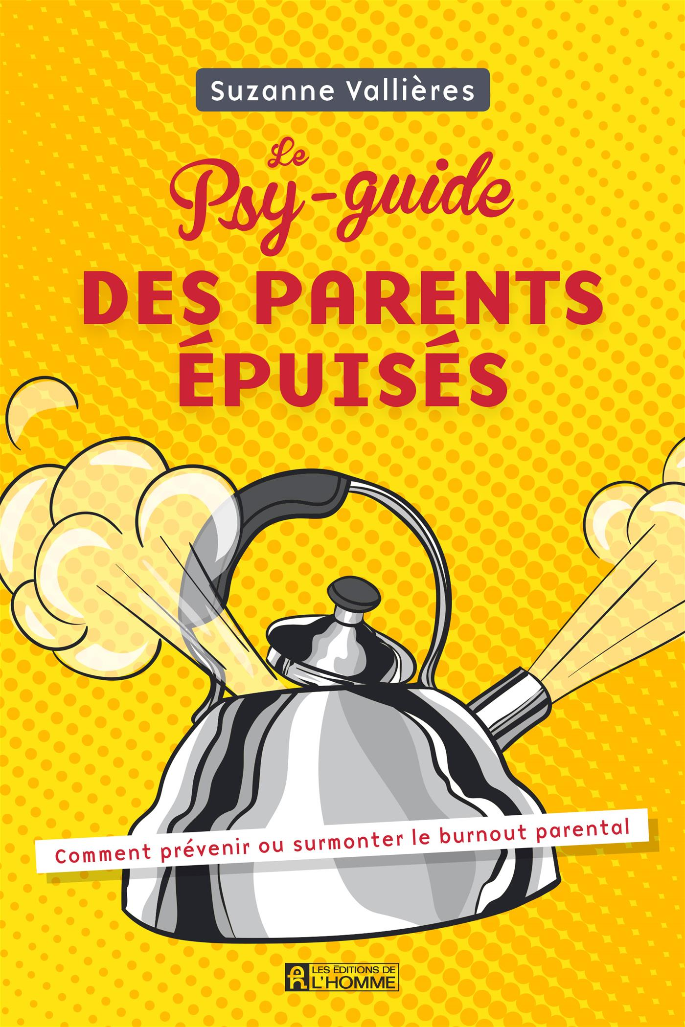 Image de couverture (Le Psy-guide des parents épuisés)