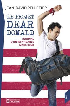 Le projet Dear Donald - Journal d'un infatigable marcheur