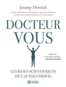 Docteur Vous - Les bases scientifiques de l'autoguérison