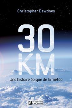 30 km - Une histoire épique de la météo