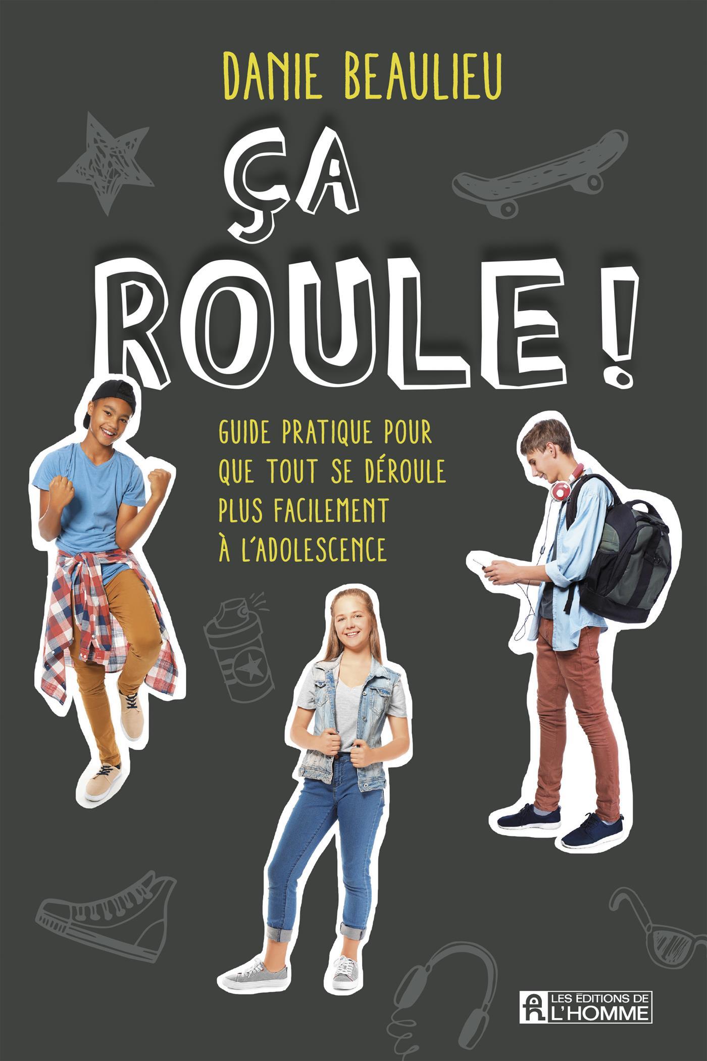 Livre Ca Roule Guide Pratique Pour Que Tout Se Deroule