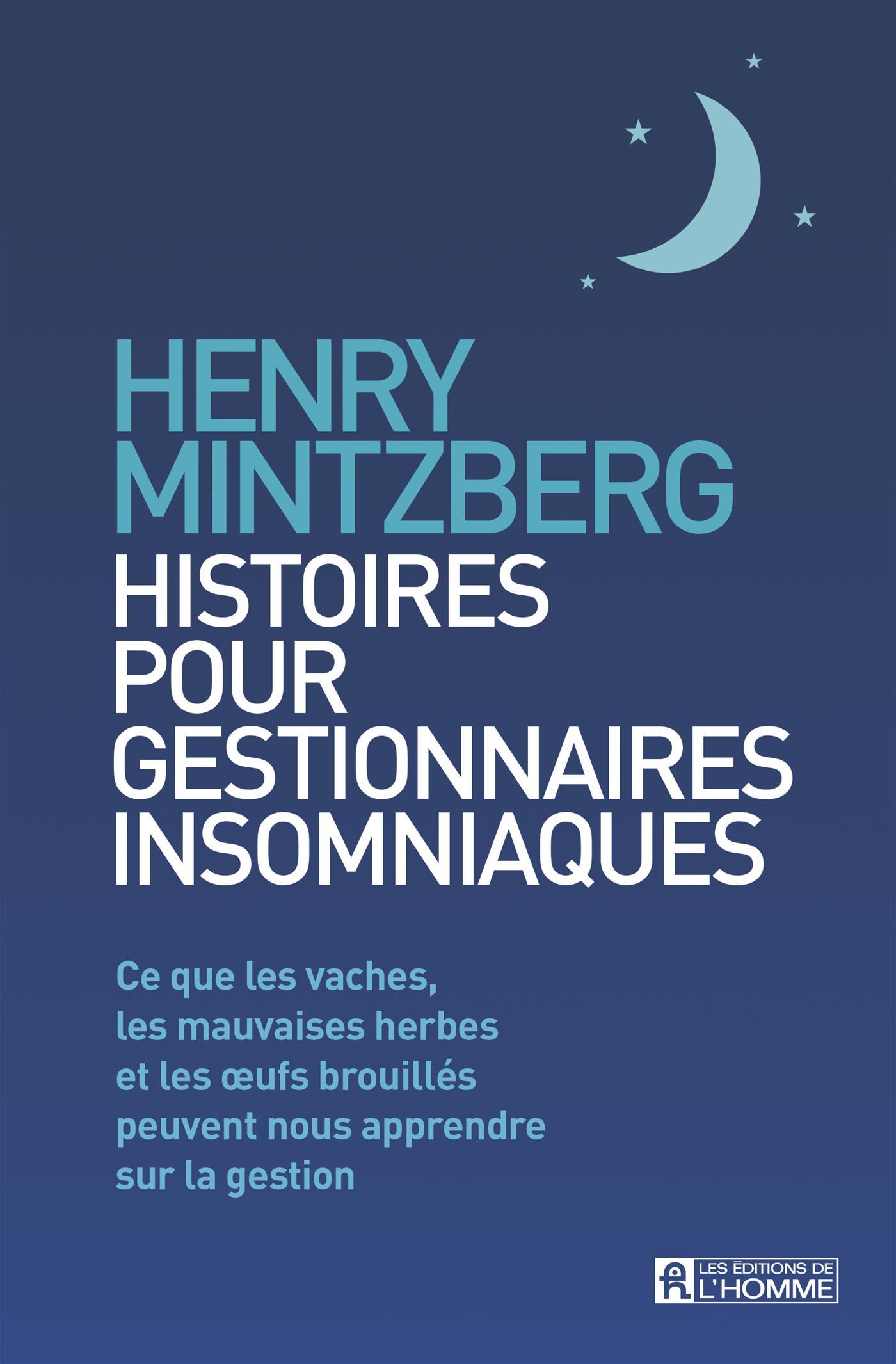 Histoires pour gestionnaires insomniaques