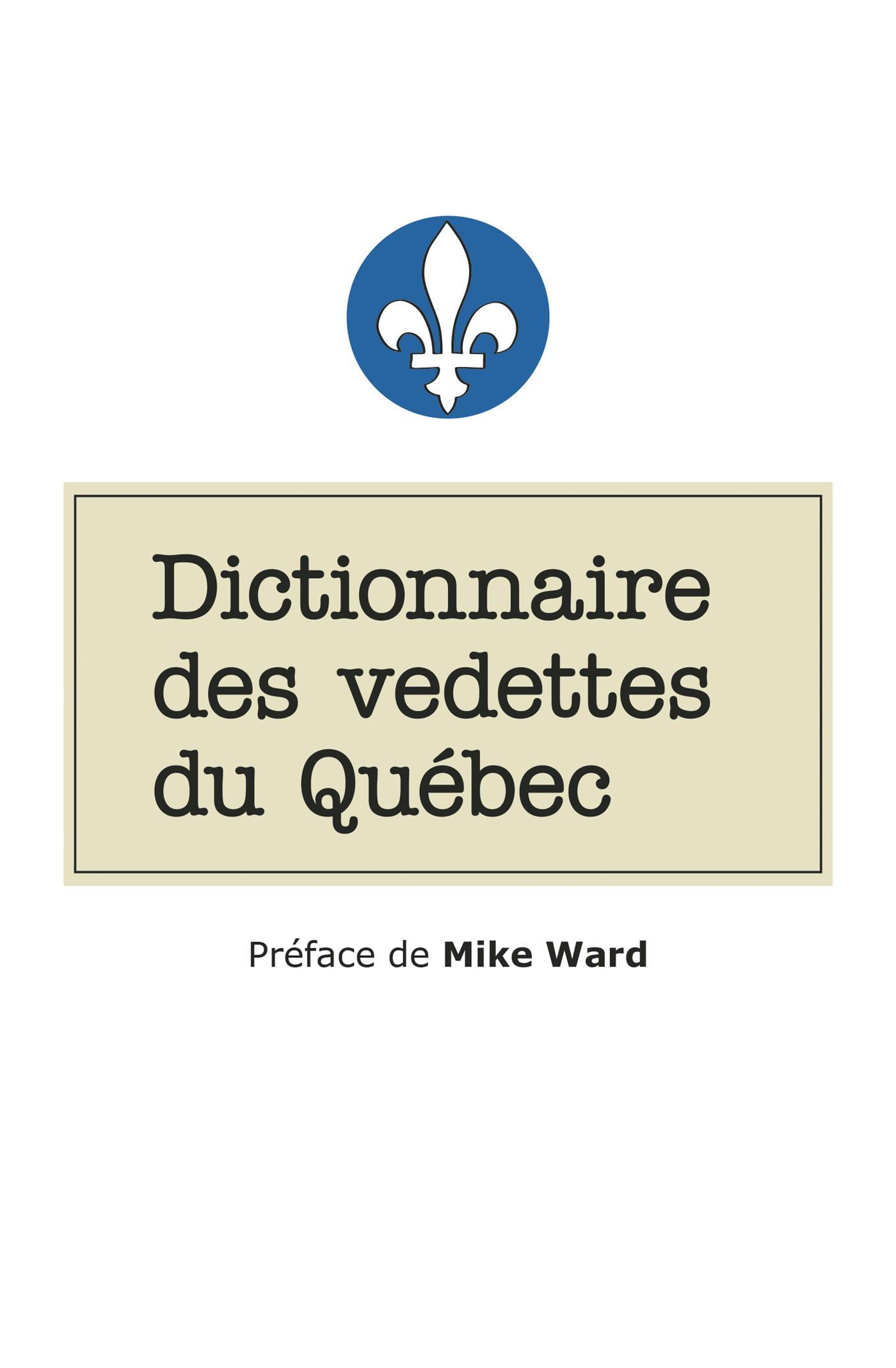 Dictionnaire des vedettes du Québec