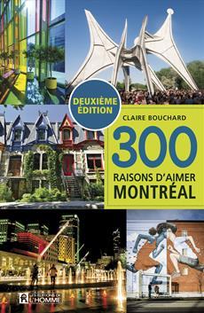 300 raisons d'aimer Montréal (NE)