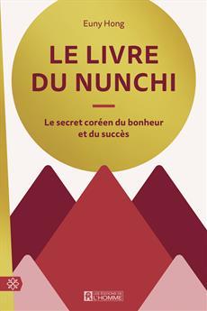 Le livre du nunchi - Le secret coréen du bonheur et du succès