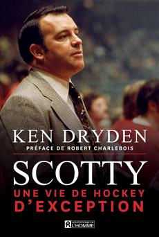 Scotty - Une vie de hockey d'exception