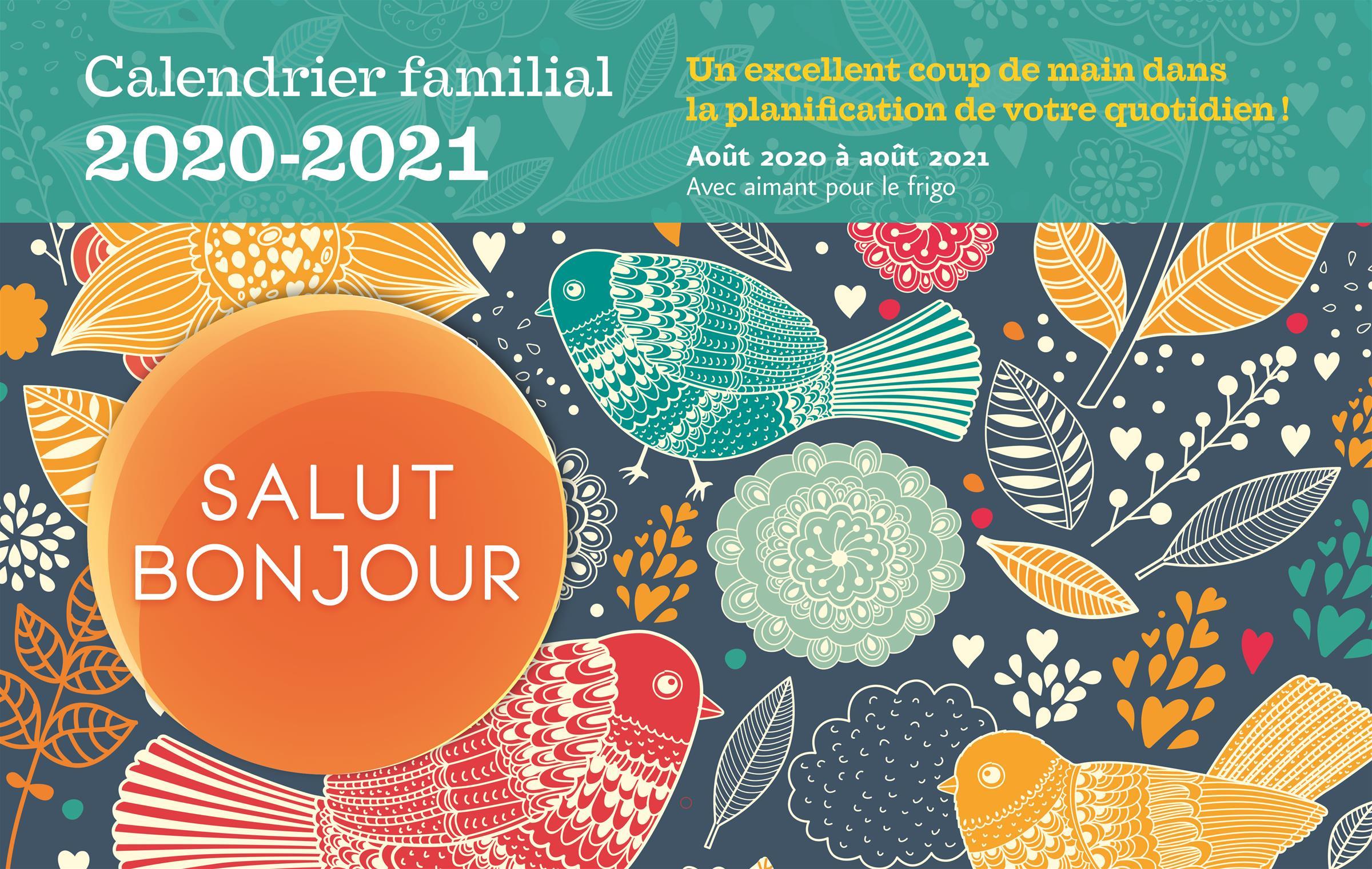 Calendrier Familial 2021 A Imprimer Livre Calendrier familial 2020 2021 Salut Bonjour | Les Éditions