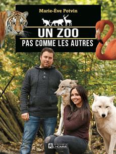 Un zoo pas comme les autres - La folle aventure de Clifford Miller et Émilie Ferland