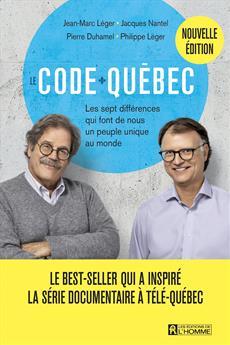 Le Code Québec - Les sept différences qui font de nous un peuple unique au monde