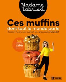 Ces muffins dont tout le monde parle
