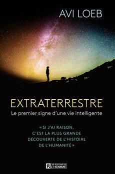 Extraterrestre - Le premier signe d'une vie intelligente