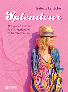 Splendeur - Naviguer à travers le changement et la transformation