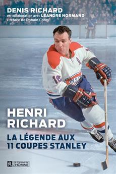 Henri Richard - La légende aux 11 Coupes Stanley