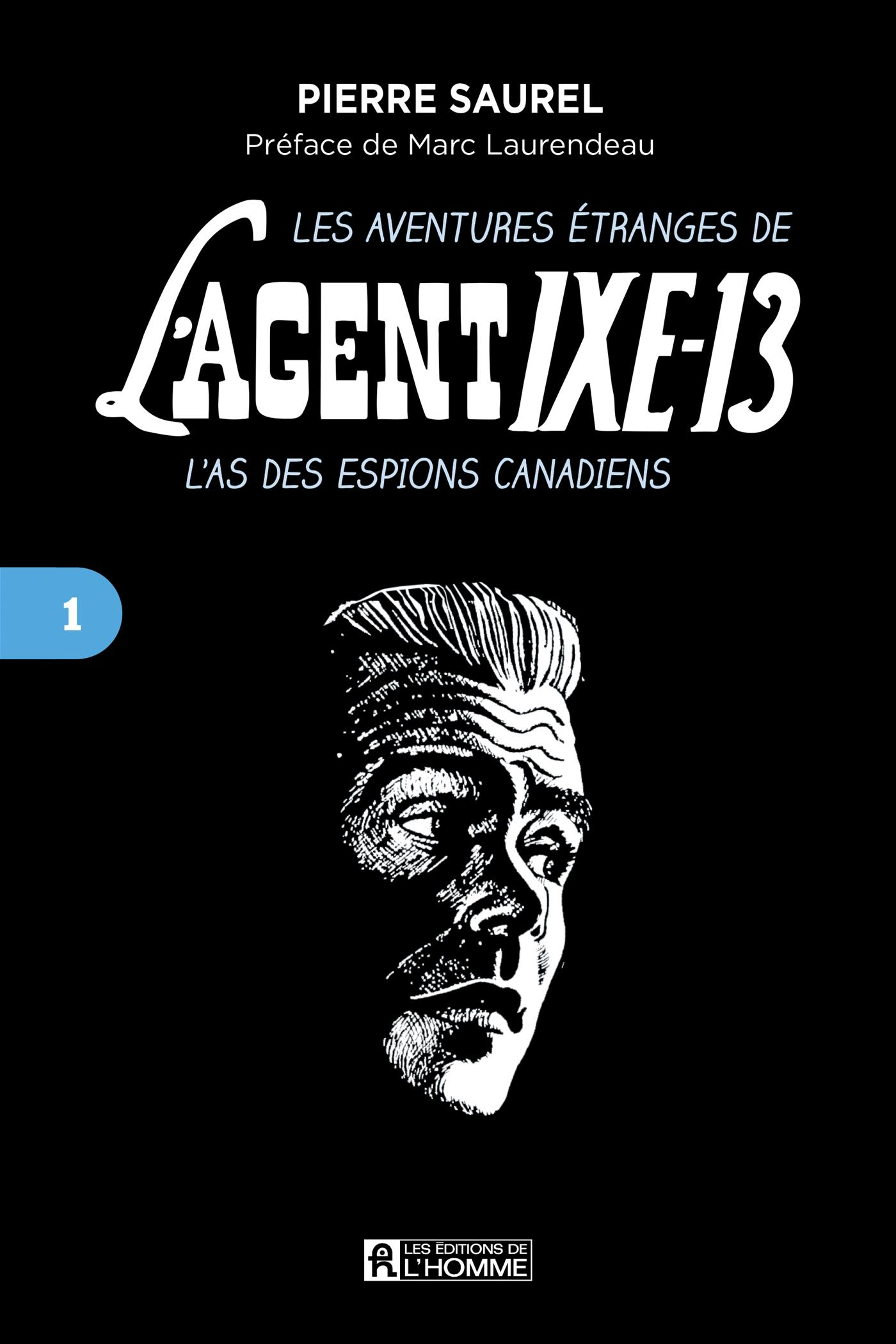Cover image (aventures étranges de l'agent IXE-13 L'as des espions canadiens, tome 1)