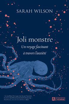 Joli monstre - Un voyage fascinant à travers l'anxiété