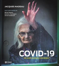 COVID-19 - 100 jours du grand confinement