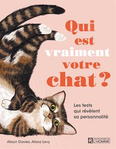 Qui est vraiment votre chat ? - Les tests qui révèlent sa personnalité