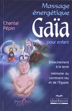 Massage énergétique Gaïa pour enfant - Chantal Pépin