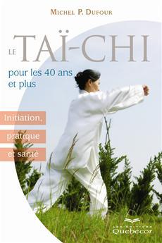 Tai-Chi Pour Les 40 Ans Et Plus