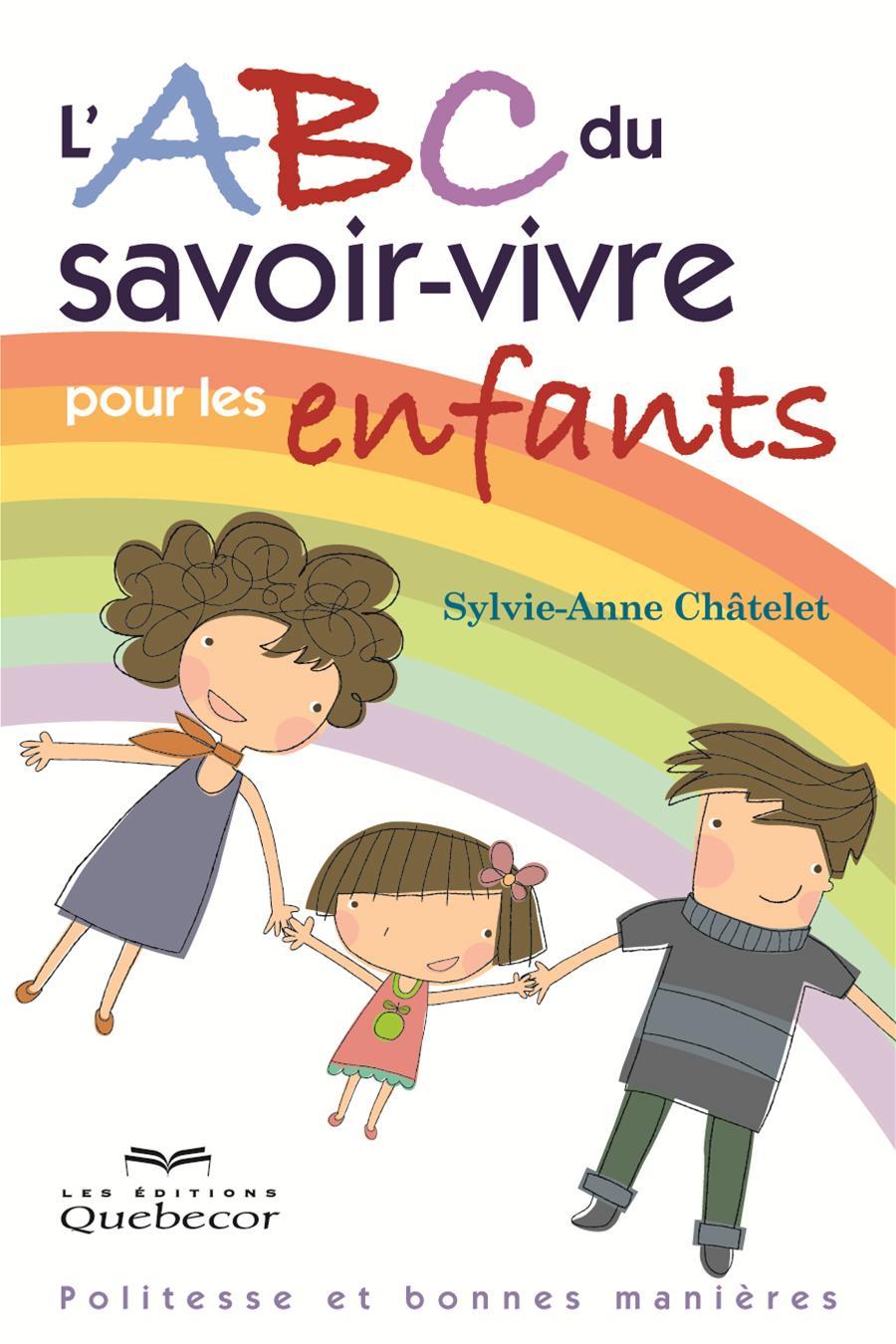 livre l u0026 39 abc du savoir-vivre pour les enfants - politesse et bonnes mani u00e8res