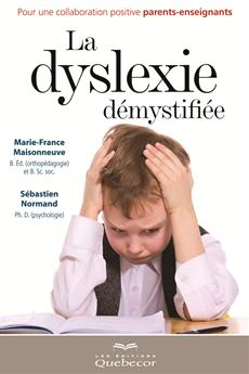 La dyslexie démystifiée