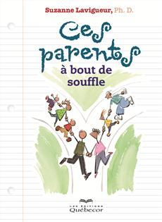 Ces parents à bout de souffle