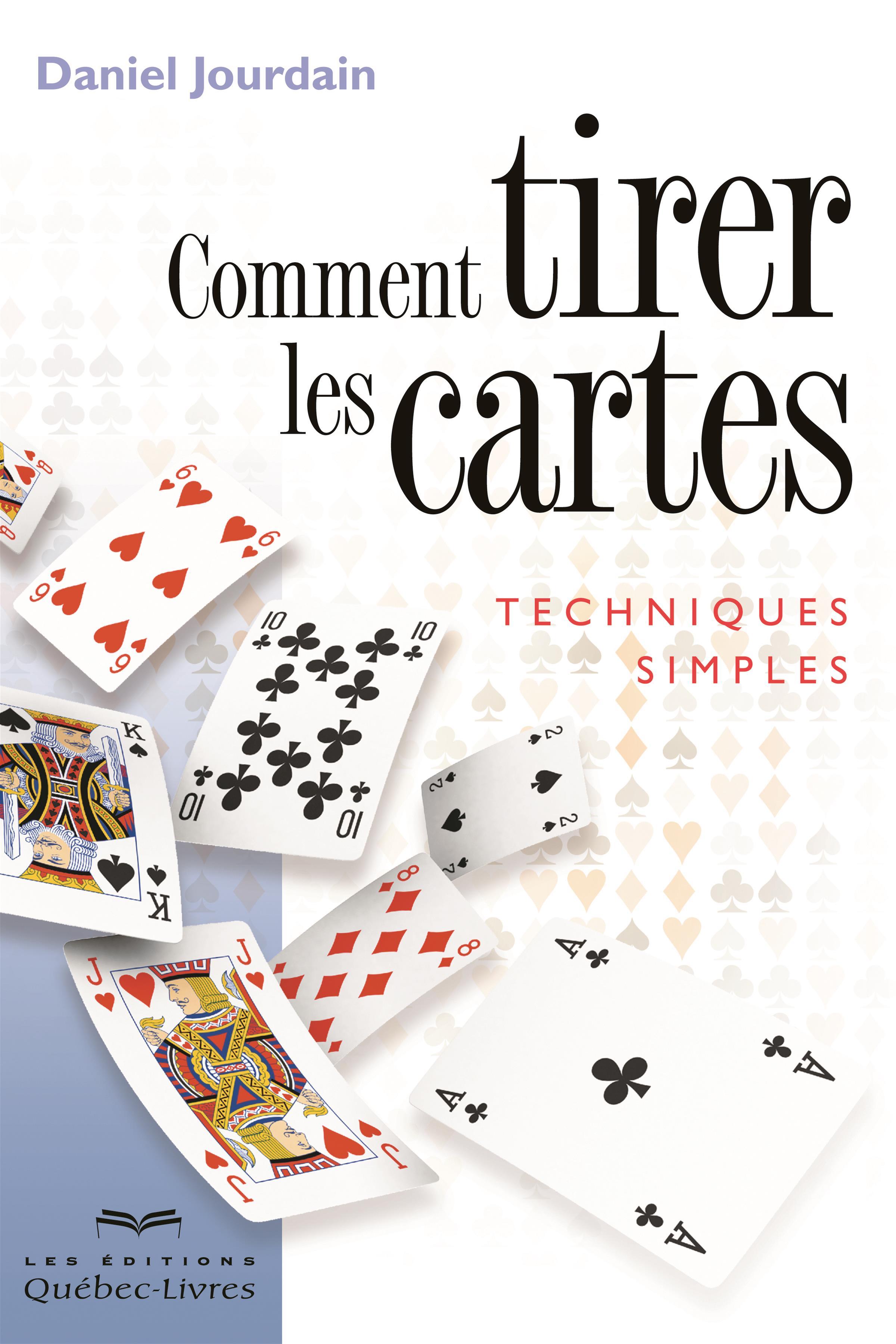 Livre Comment tirer les cartes - Techniques simples   Les Éditions ... 9a51575de9a1