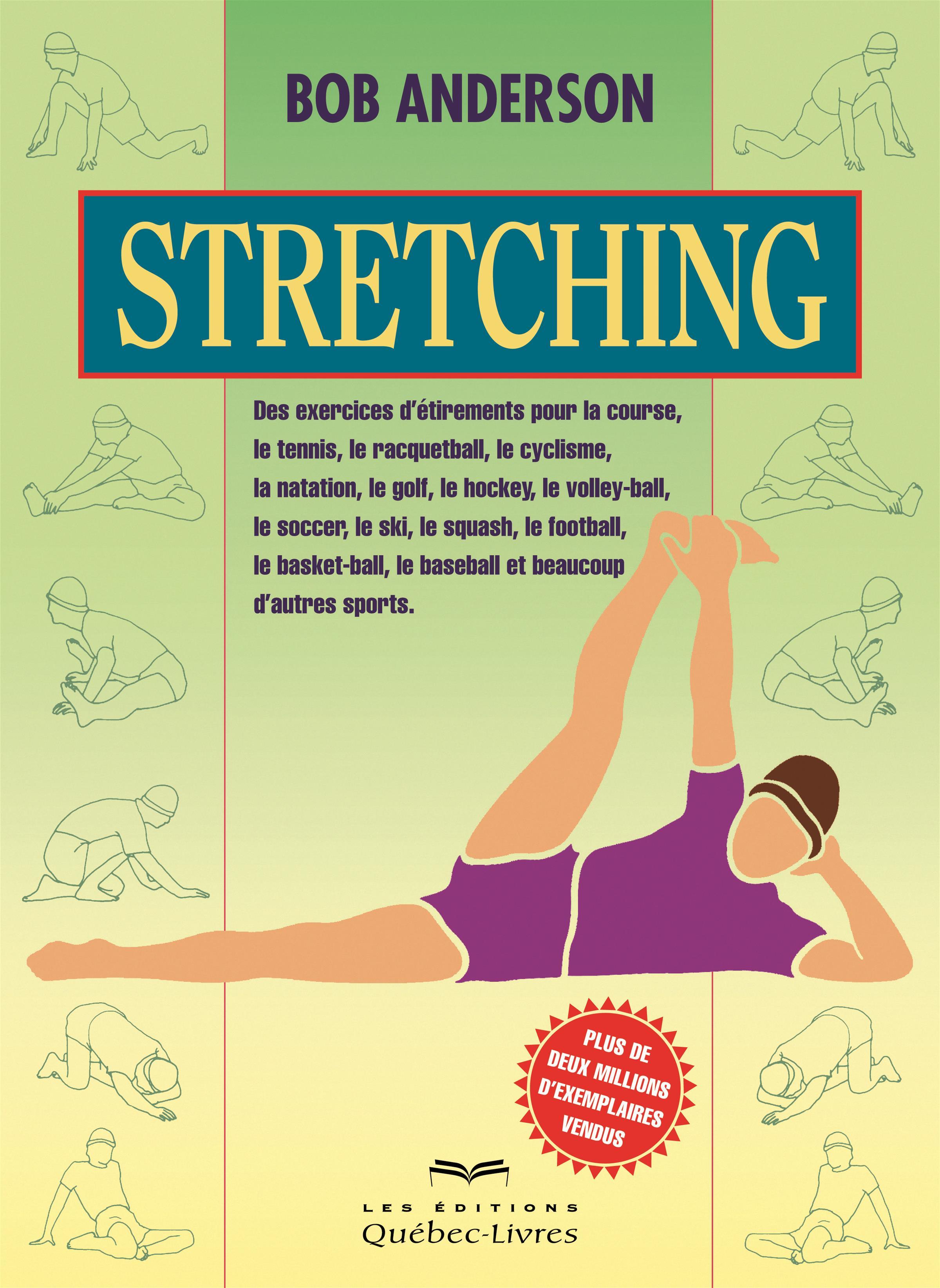 livre stretching des exercices d 39 tirements pour la course messageries adp. Black Bedroom Furniture Sets. Home Design Ideas