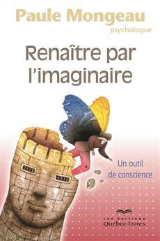 Renaître par l'imaginaire