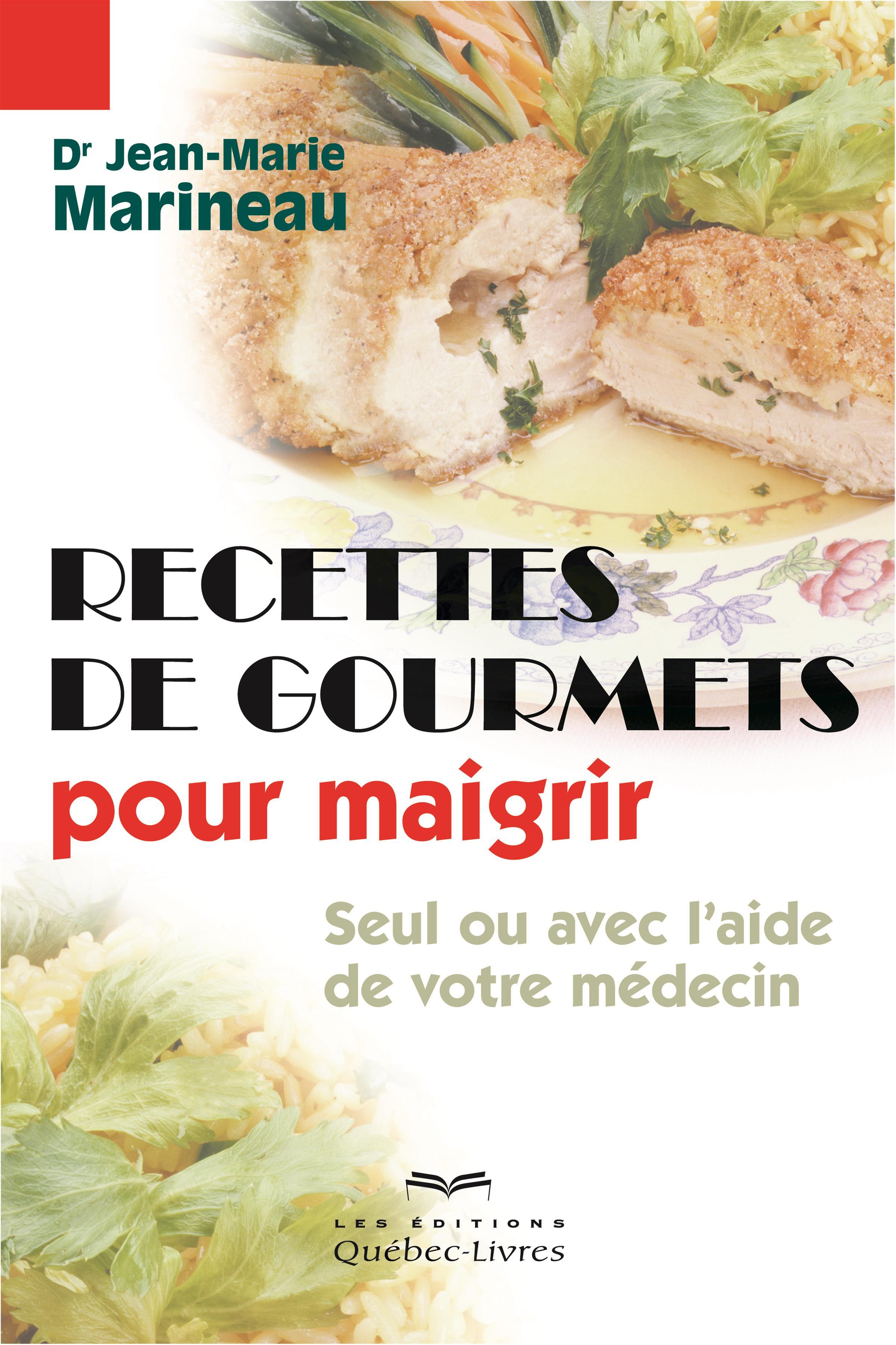 Livre recettes de gourmets pour maigrir seul ou avec l for Livre maigrir