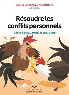 Résoudre les conflits personnels