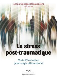 Le stress post-traumatique