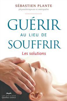 Guerir Au Lieu De Souffrir