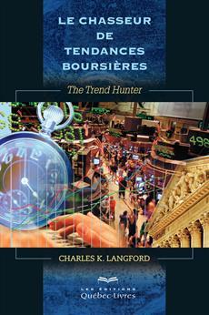 Le chasseur de tendances boursières - The Trend Hunter