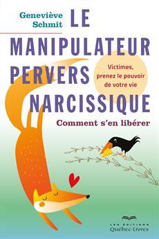 Le manipulateur pervers narcissique