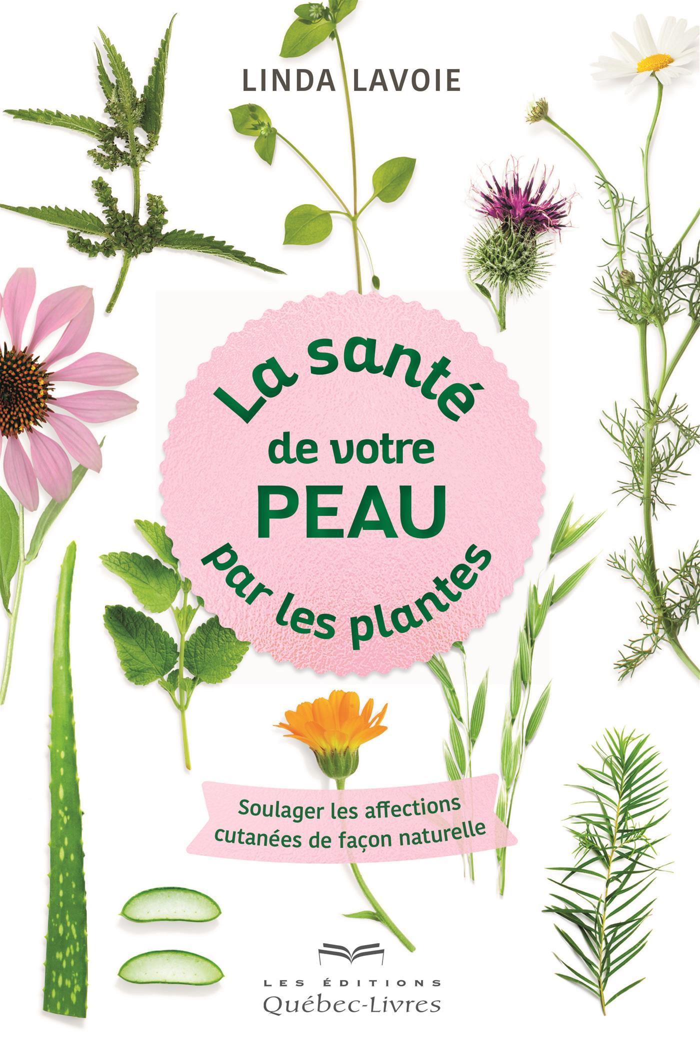 La santé de votre peau par les plantes