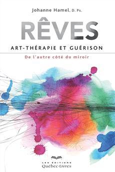 Rêves, art-thérapie et guérison