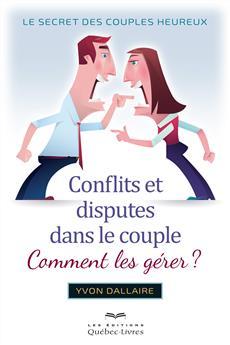 Conflits et disputes dans le couple, comment les gérer ?