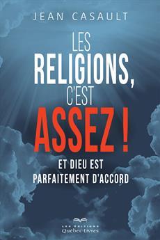 Les religions, c'est assez !