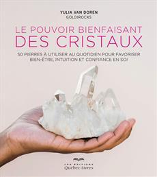 Le pouvoir bienfaisant des cristaux