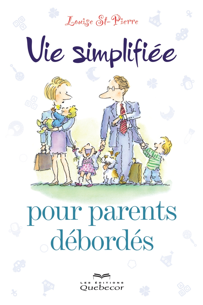 Vie simplifiée pour parents débordés