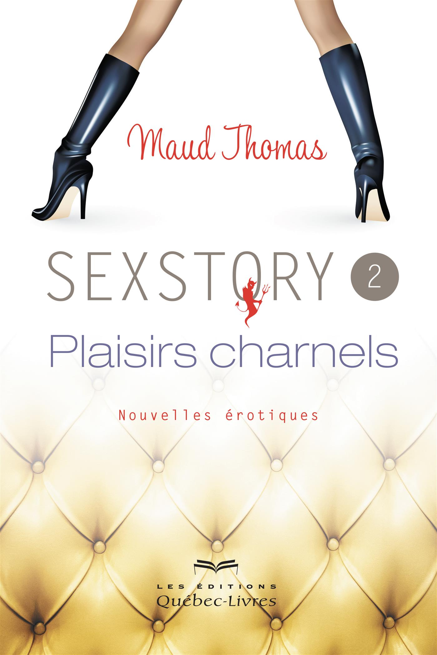Sexstory - Tome 2