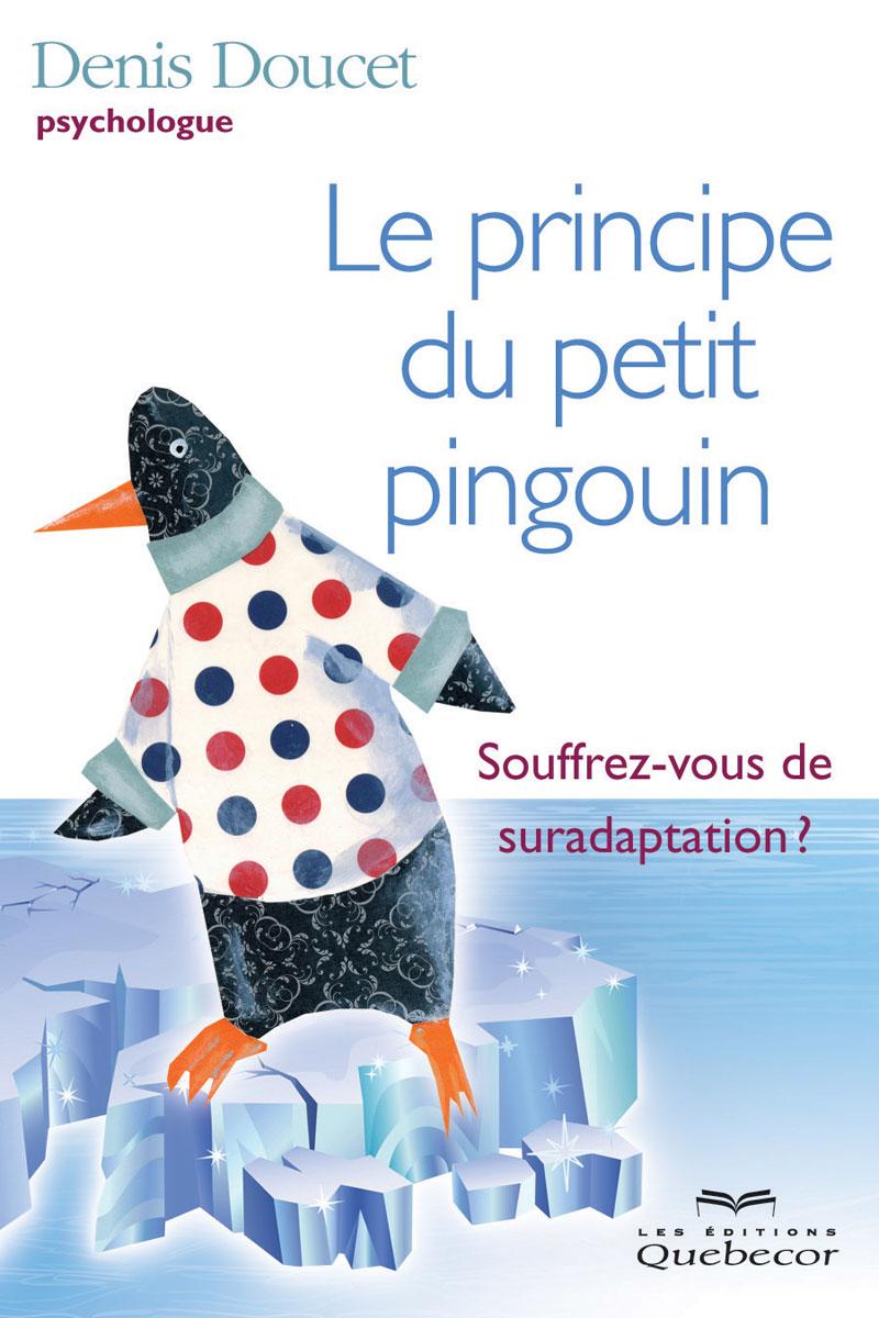 Le principe du petit pingouin
