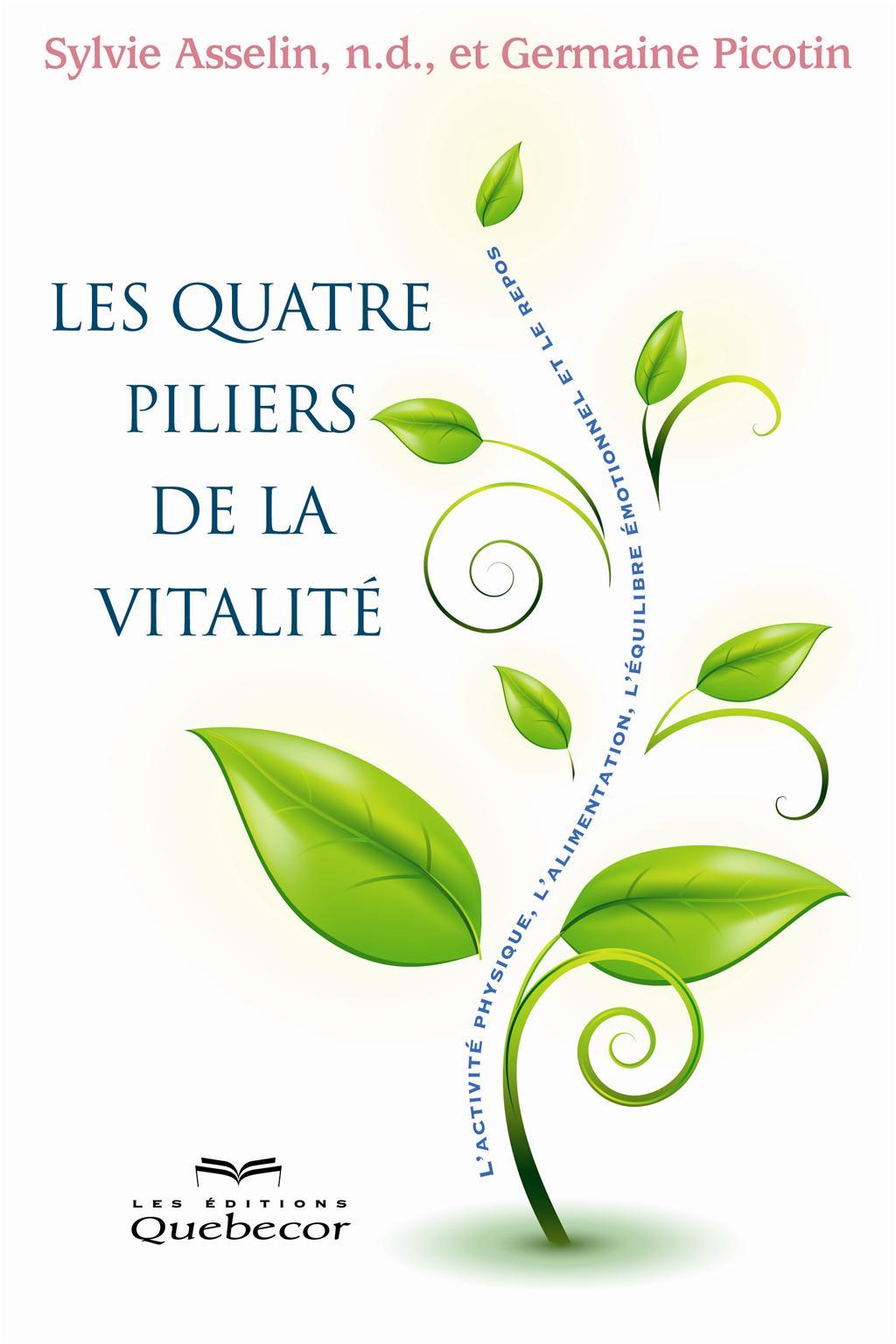 Les quatre piliers de la vitalité