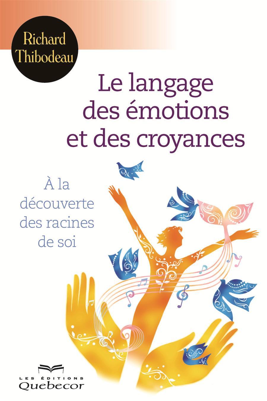 Le langage des émotions et des croyances