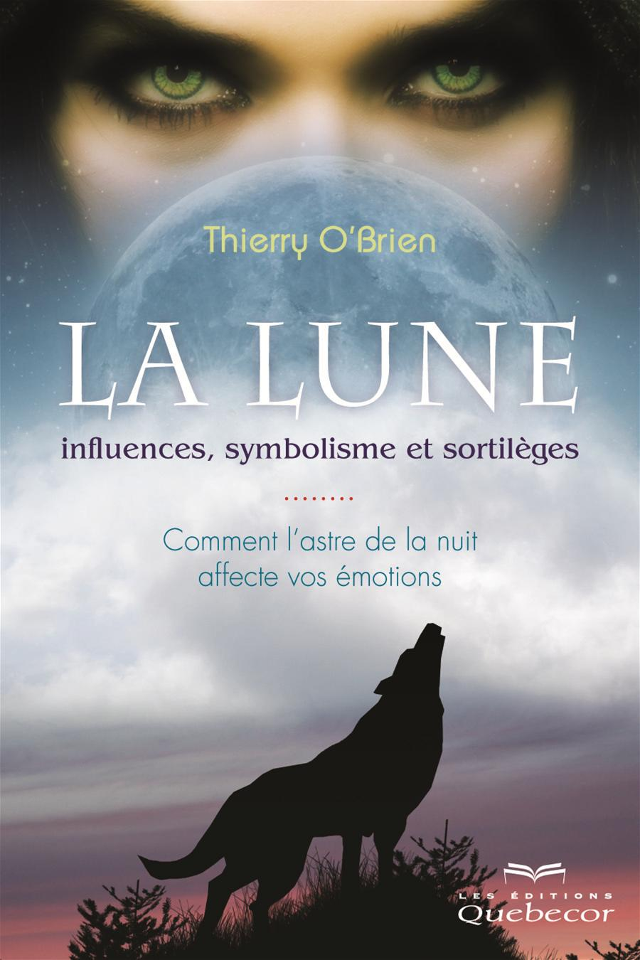 La lune: influences, symbolisme et sortilèges