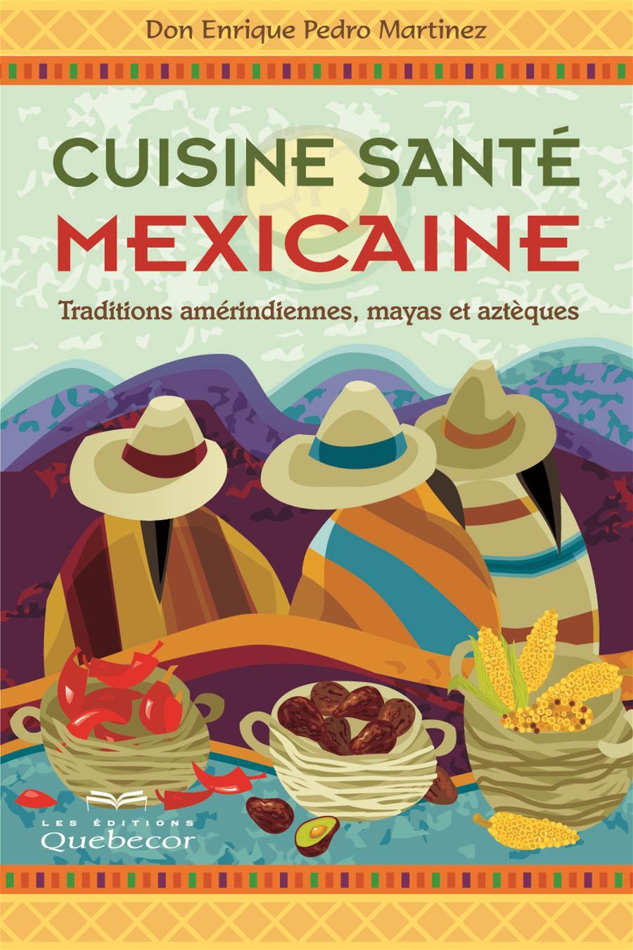 Cuisine santé mexicaine