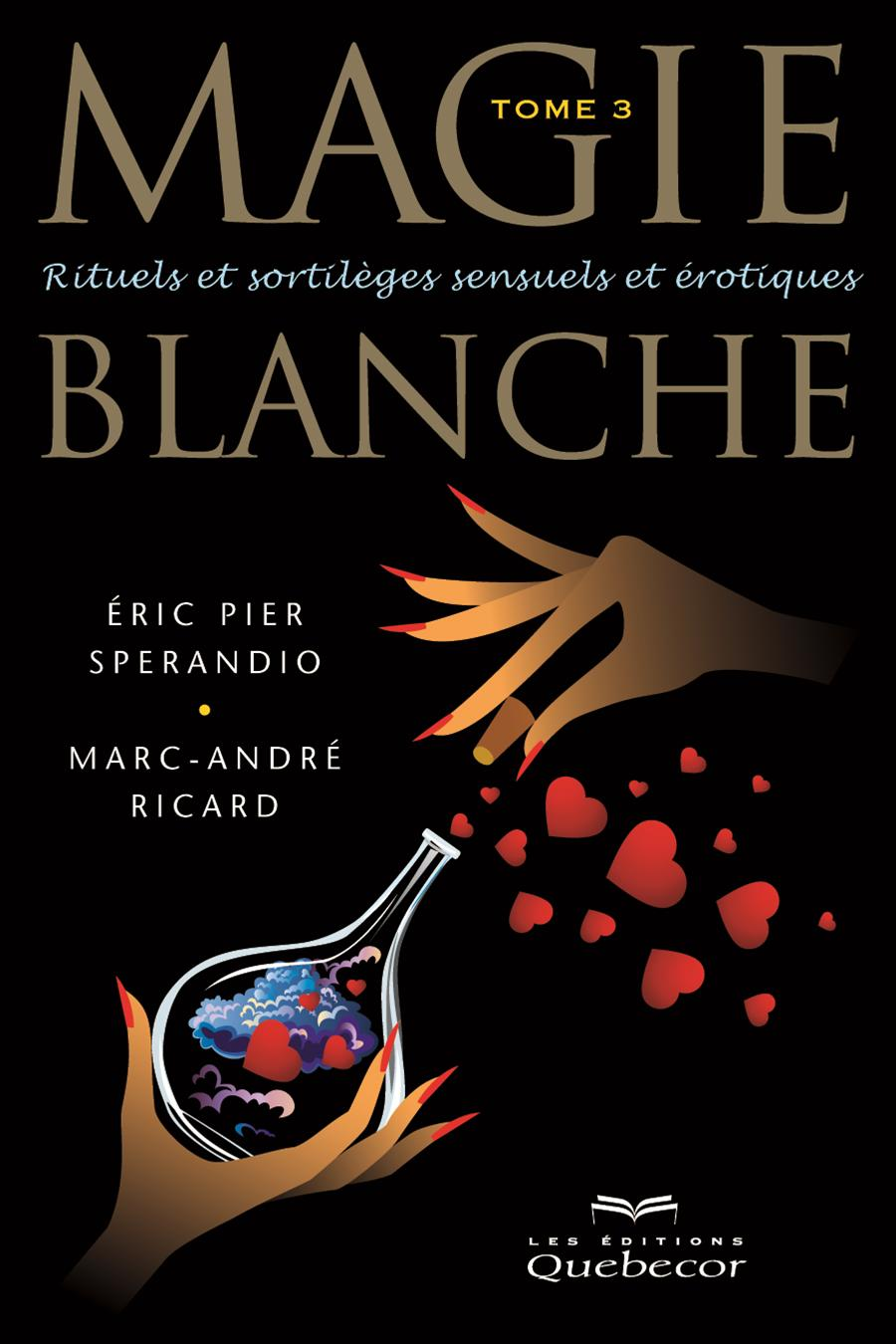 Magie blanche - Tome 3